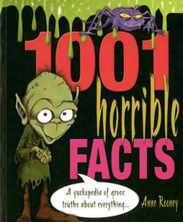 1001 Horrible Facts by Ice Water Press