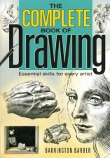 Complete Book Of Drawing by Barrington Barber