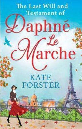 Last Will And Testament Of Daphne Le Marche