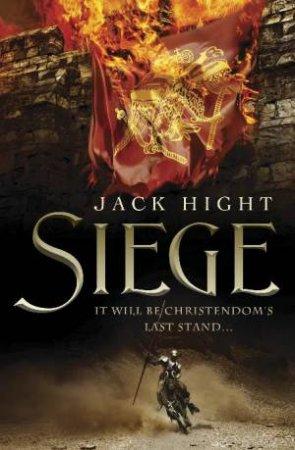Siege by Jack Hight