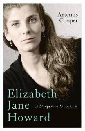 Elizabeth Jane Howard by Artemis Cooper