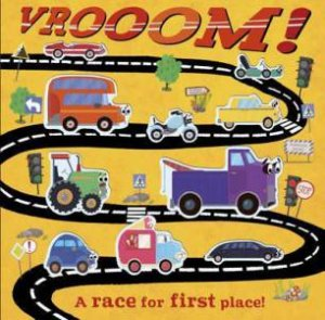 Vrooom! A Race For First Place! by Kasia Nowowiejska
