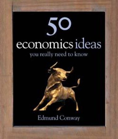 50 Economic Ideas You Really Need
