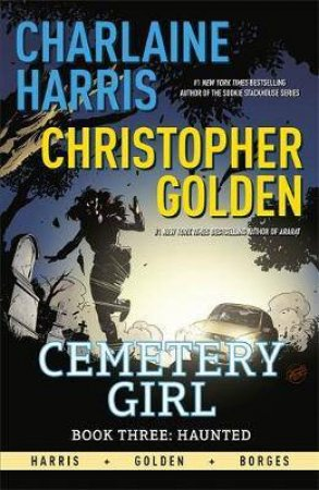 Haunted by Christopher Golden & Charlaine Harris