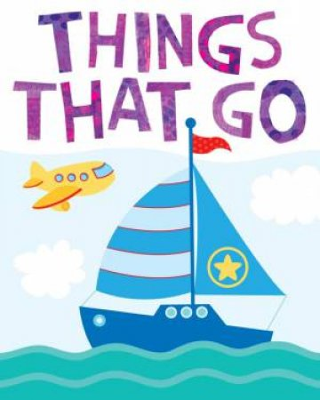 My Little Library: Things That Go
