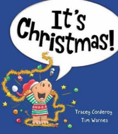 It's Christmas! by Tracey Corderoy & Tim Warnes