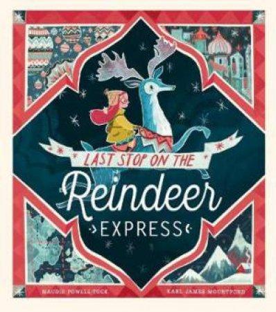Last Stop on the ReindeerExpress