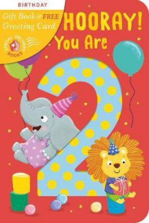 Hip, Hip, Hooray! You Are 2 Card