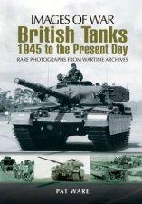 British Tanks Images of War Series