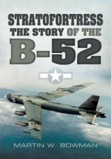Stratofortress The Story of the B52