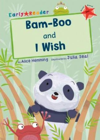 Bam-Boo And I Wish Early Reader