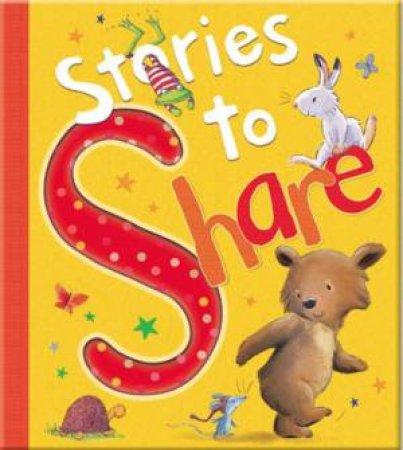 Stories To Share by Various