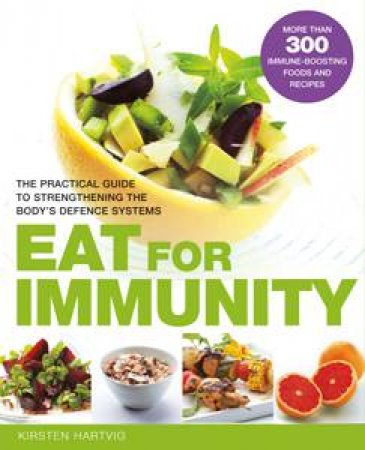 Eat for Immunity by Kirsten Hartvig