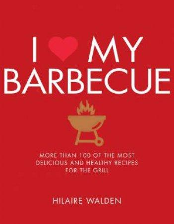 I Love My BBQ