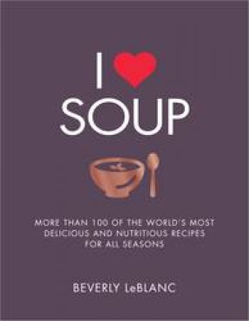 I Love Soup