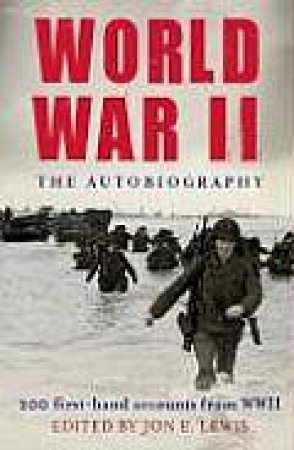 World War II: The Autobiography by Various