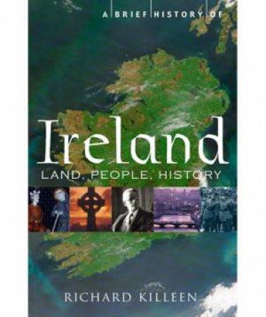 A Brief History of Ireland by Richard Killeen