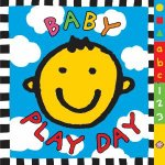 Baby Play Day Board Book by Various