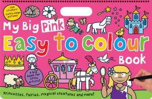 My Big Pink Easy to Colour Book by Various