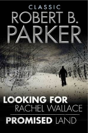 Looking for Rachel Wallace/Promised Land