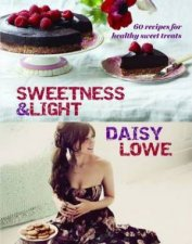 Daisy Lowe Sweetness And Light by Daisy Lowe