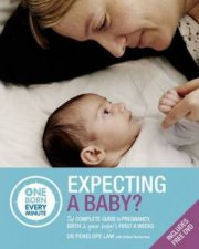 Expecting A Baby? by Dr Penelope Law & Debbie Beckerman