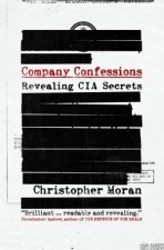 Company Confessions The CIA Secrecy and Memoir Writing