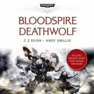 Bloodspire/Deathwolf by Andy Dunn C Z Smillie