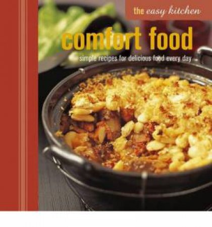 The Easy Kitchen: Comfort Food