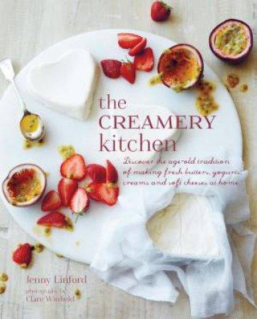 The Creamery Kitchen by Jenny Linford