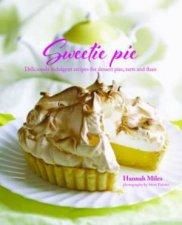 Sweetie Pie by Hannah Miles