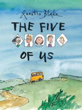 The Five Of Us by Blake Quentin