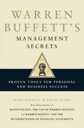 Warren Buffett's Management Secrets by Mary Buffett & David Clark