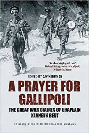 A Prayer For Gallipoli by Chaplin Best