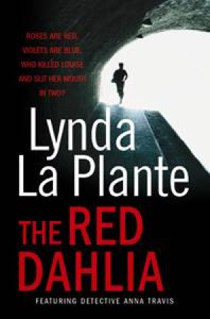 Red Dahlia Reissue by Lynda La Plante