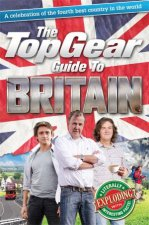 The Top Gear Guide to Britain by Richard Porter