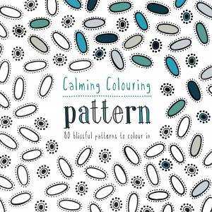 Calming Colouring Patterns 80 Blissful To Colour In