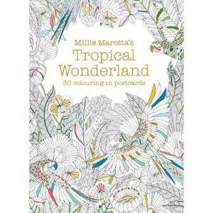 Millie Marottas Tropical Wonderland Postcard Book 30 Beautiful Cards For Colouring In