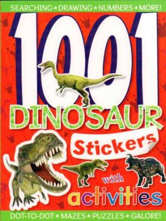 1001 Dinosaur Stickers by Various