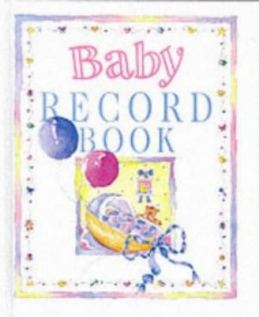 Baby Record Book by Helen Exley