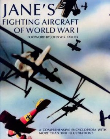 Jane's Fighting Aircraft Of World War I by Various