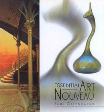 Essential Art Nouveau by Paul Greenhalgh