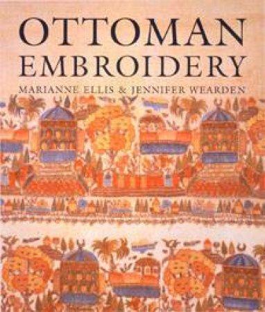 Ottoman Embroidery by Marianne Ellis & Jennifer Wearden