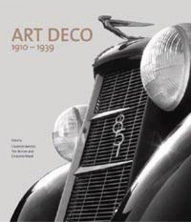 Art Deco 1910-1939 by Tim Benton & Charlotte Benton & Ghislaine Wood