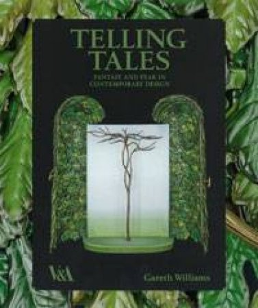Telling Tales: Narrative in Design Art by Gareth Williams