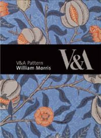 V and A Pattern: William Morris plus CD by Linda Parry