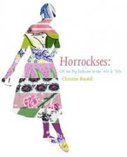 Horrockses Fashion OffthePeg Style in the 40s and 50s