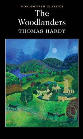 Woodlanders by HARDY THOMAS