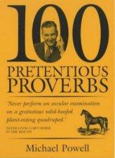 100 Pretentious Proverbs