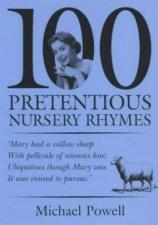 100 Pretentious Nursery Rhymes